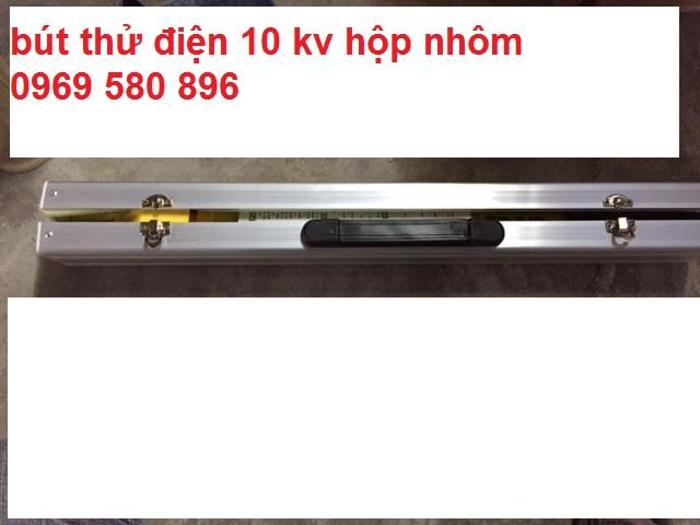 Bút thử điện 10 kv hộp nhôm đài loan